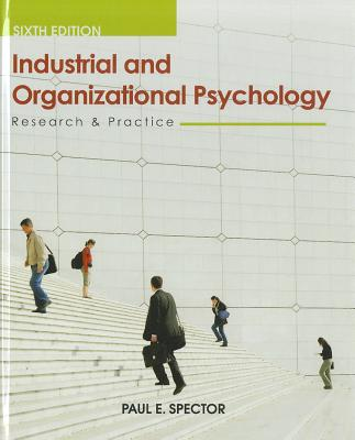 Industrial and Organizational Psychology By Spector, Paul E.