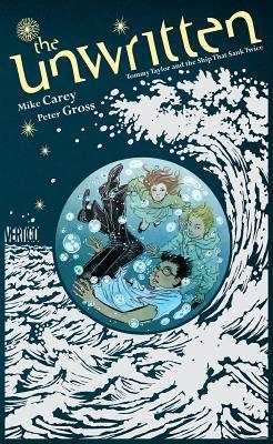 The Unwritten By Carey, Mike/ Gross, Peter (ILT)