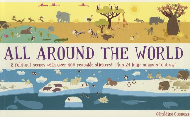 All Around the World By Cosneau, Geraldine/ Cosneau, Geraldine (ILT)